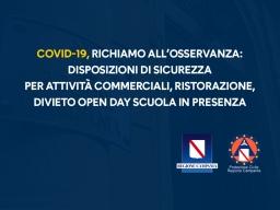 COVID-19 ATTO DI RICHIAMO DISPOSIZIONI DI SICUREZZA PER ATTIVITÀ COMMERCIALI, RISTORAZIONE, DIVIETO OPEN DAY SCUOLA IN PRESENZA