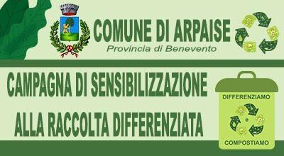 COMUNE DI ARPAISE- AL VIA LA CAMPAGNA DI SENSIBILIZZAZIONE RACCOLTA DIFFERENZIATA